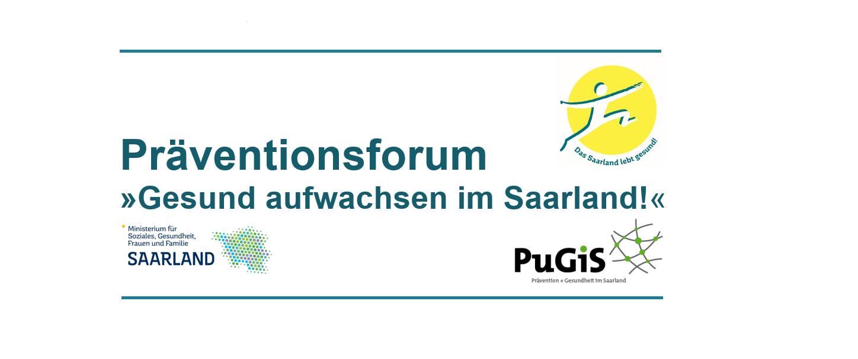 Präventionsforum »Gesund aufwachsen im Saarland!«